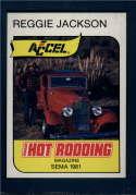 1981 Reggie Jackson Accel  #3 Reggie Jackson Hot Rodding