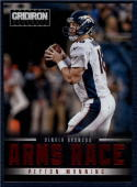 2012 Panini Gridiron Arms Race #10 Peyton Manning NM-MT Broncos